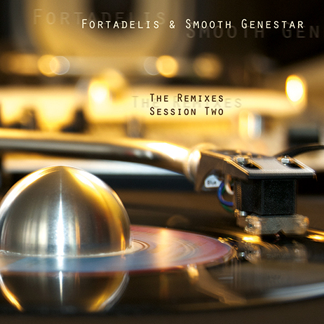 Fortadelis and Smooth Genestar - The Remixes Session Two