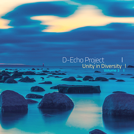 D-Echo Project - Unity in Diversity Volume 3